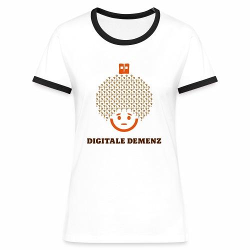 Digitale Demenz - Frauen Kontrast-T-Shirt