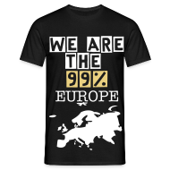 T-Shirts ~ Men's T-Shirt ~ WE ARE THE 99% Europ