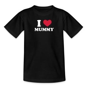I Love Mummy - Teenager T-shirt