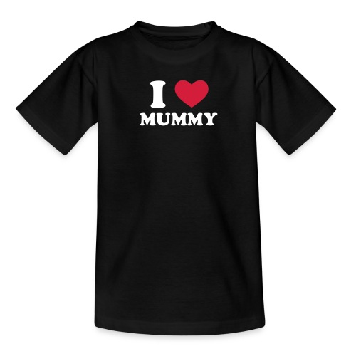 I Love Mummy - Teenager T-shirt