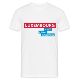LUXEMBOURG... is not a town in Germany - Men's T-Shirt