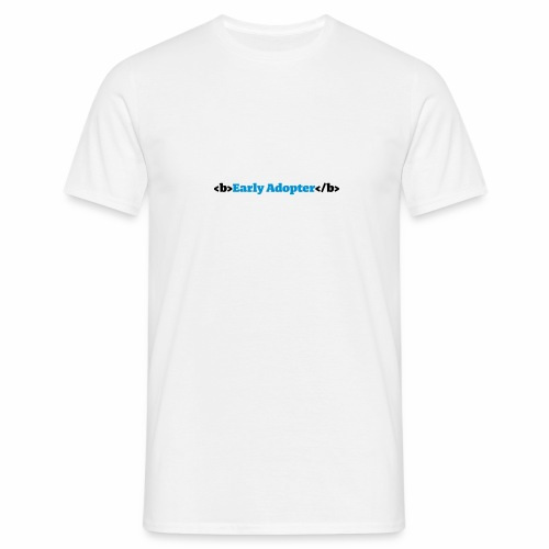 Early Adopter HTML - Männer T-Shirt