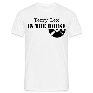 Terry Lex In The House Classic Shirt - Men's T-Shirt