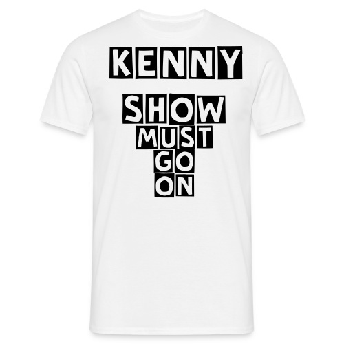 Show must go on m. - Männer T-Shirt