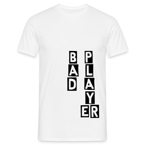 Bad player - T-shirt Homme