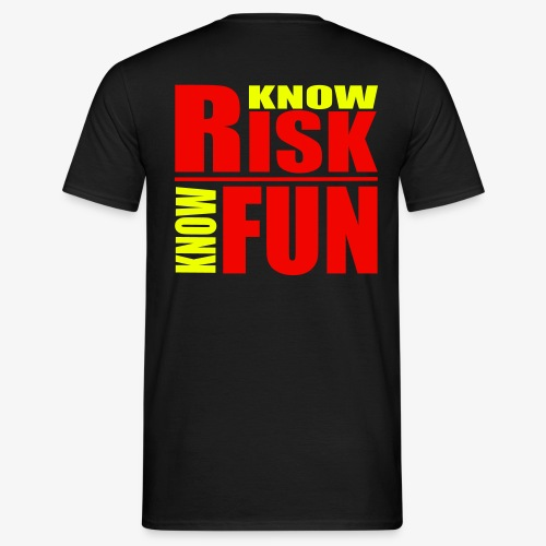 know risk / know fun - schwarz (men) - Männer T-Shirt