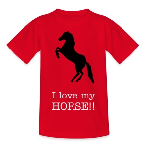 I love my horse - Teenage T-shirt