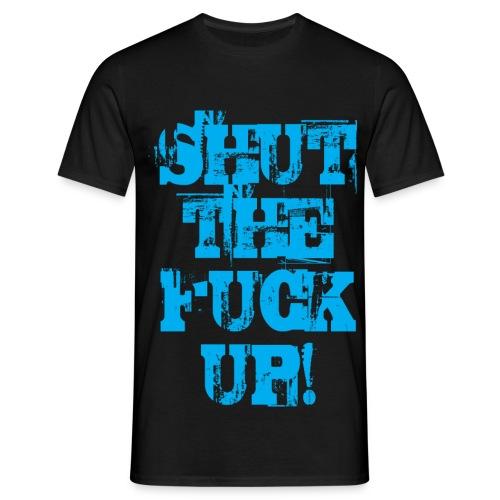 Shut the fuck up - Svart/Turkos - T-shirt herr