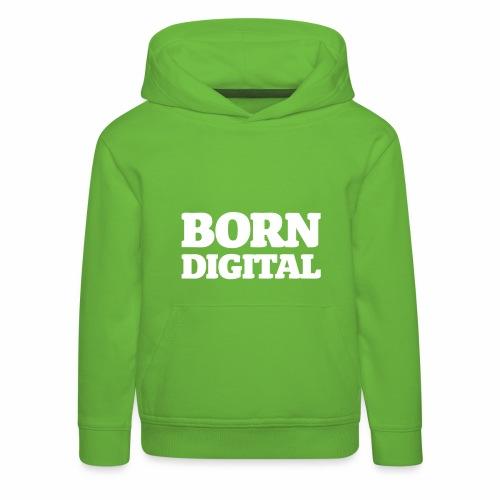 Born Digital - Kinder Premium Hoodie