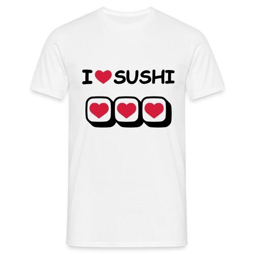 I love sushi T-Shirt - Men's T-Shirt
