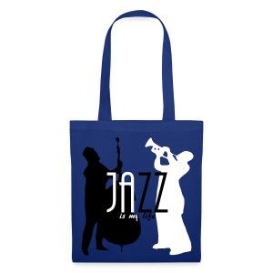 Sac jazz is my life - Tote Bag