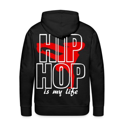 Sweat-shirt à capuche homme hip hop is my life - Sweat-shirt à capuche Premium pour hommes
