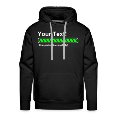 Progress Bar - 100% loaded - finished! Hoodies & Sweatshirts
