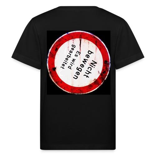 Nicht bewegen, es wird gearbeitet (auf dem Rücken) - Kinder Bio-T-Shirt