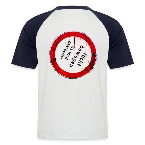 Nicht bewegen, es wird gearbeitet (auf dem Rücken) - Männer Baseball-T-Shirt