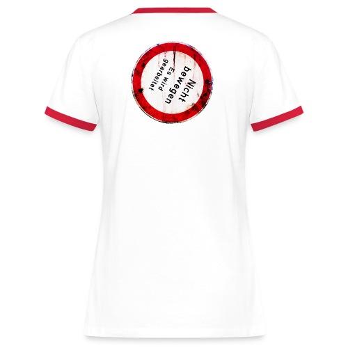 Nicht bewegen, es wird gearbeitet (Hinten) - Frauen Kontrast-T-Shirt