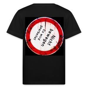 Nicht bewegen, es wird gearbeitet (Hinten) - Kinder Bio-T-Shirt