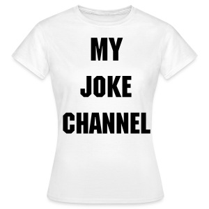 Joke´s for Women - Frauen T-Shirt