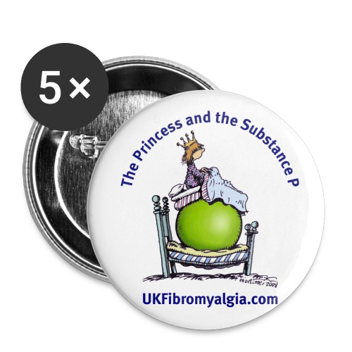 Princess and the Substance  P Badges - Buttons large 2.2''/56 mm (5-pack)
