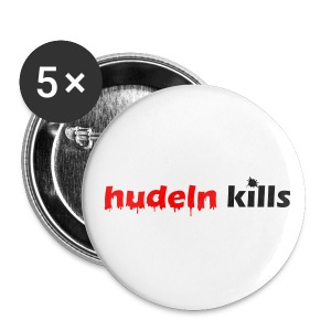 Hudeln-Kills - Button - Buttons groß 56 mm
