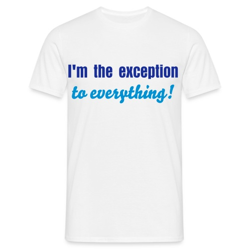 The Exception - Men's T-Shirt