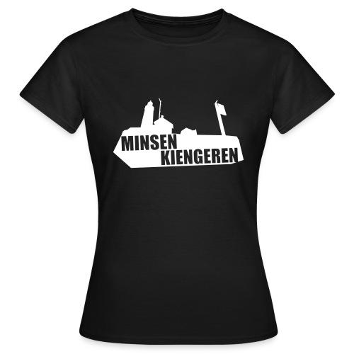 Minsen Kiengeren - Vrouwen T-shirt