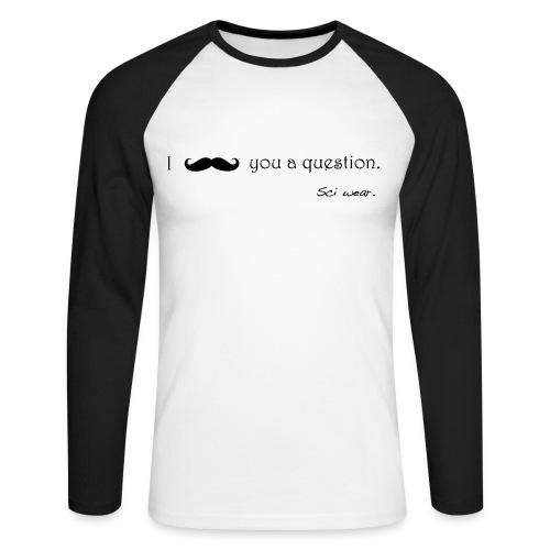 Mustache - Men's Long Sleeve Baseball T-Shirt