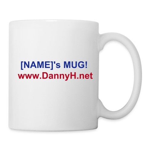 Mug - Drink out of Danny H everyday, you'll never be apart!