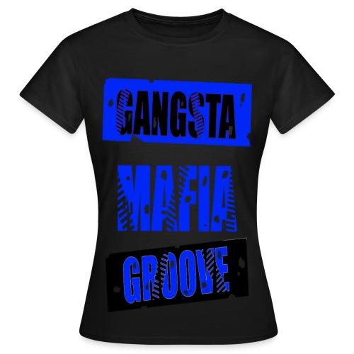 T shirt femme gangsta mafia groove - T-shirt Femme