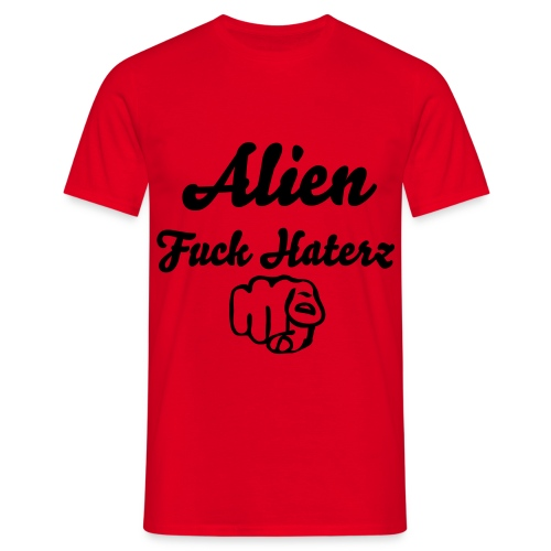 Alien Fuck Haterz Uncensured01 Red - T-shirt Homme