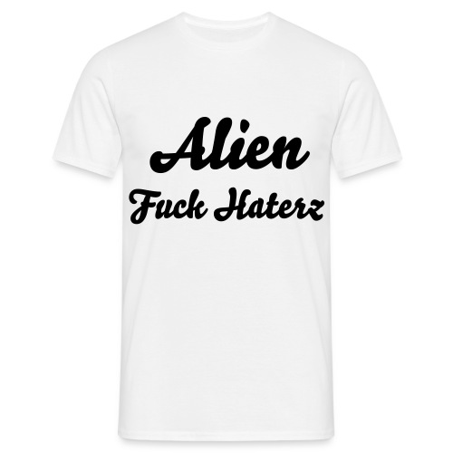 Alien Fuck Haterz Uncensured00 White - T-shirt Homme