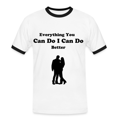 Everything You Can Do - Men's Ringer Shirt