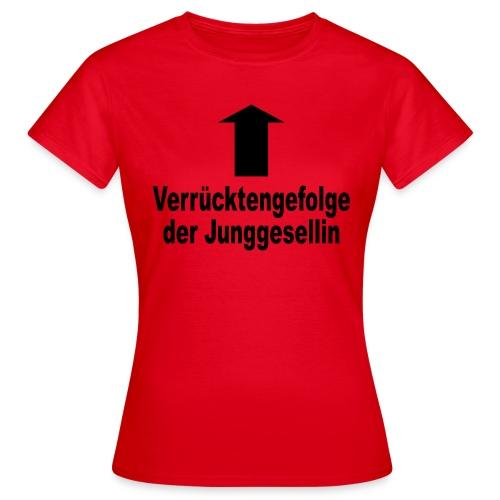 Junggesellenabschied - Frauen T-Shirt