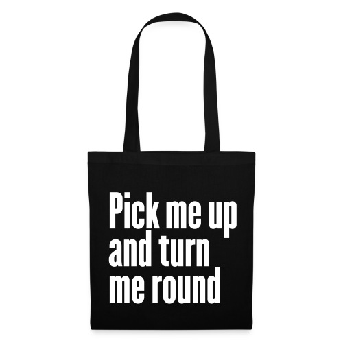 Stofftasche Pick me up and turn me round - Stoffbeutel