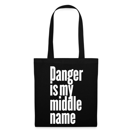Stofftasche Danger is my middle name - Stoffbeutel