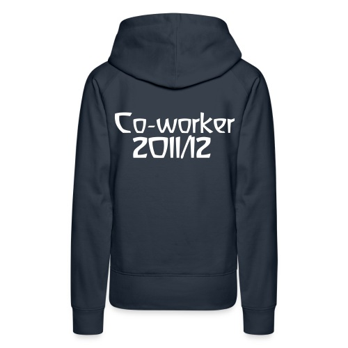 Co-worker 2011/12 [Basic Girlhoodie] - Women's Premium Hoodie