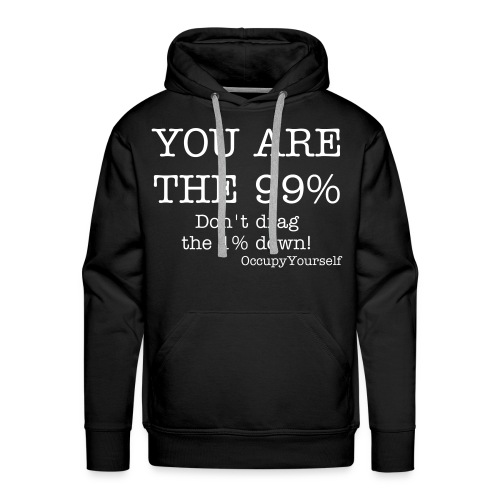 You are the 99% - Men's Premium Hoodie
