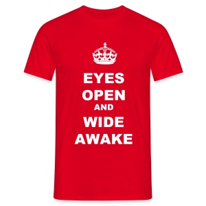 EYES OPEN WIDE AWAKE - Men's T-Shirt