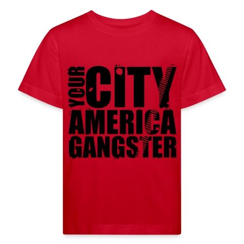 T shirt enfant your city america gangster - T-shirt bio Enfant