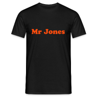 T-Shirts ~ Men's T-Shirt ~ Mr Jones