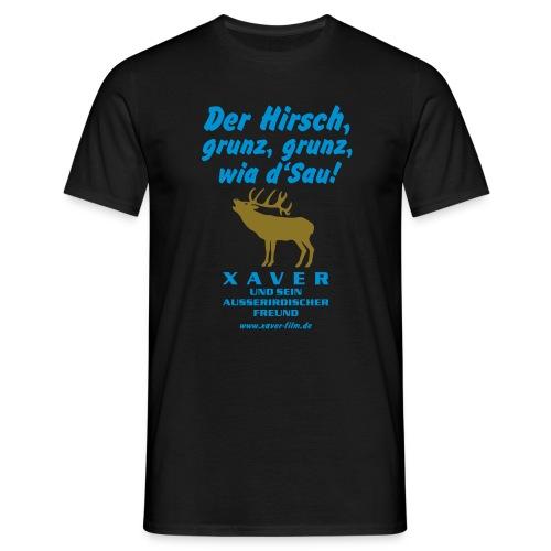 Der Hirsch, grunz, grunz, wia d'Sau! - Männer T-Shirt