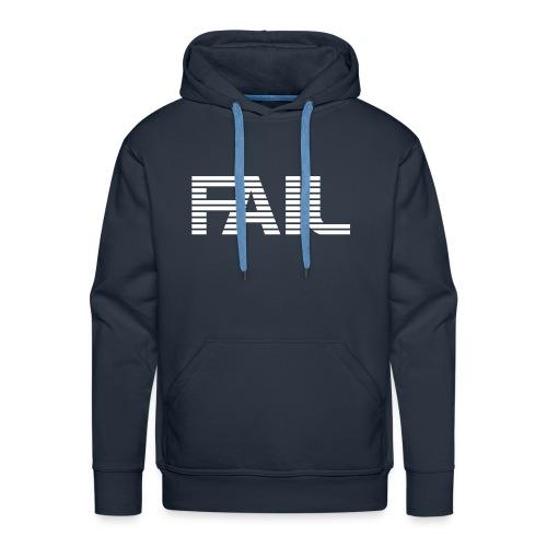 Simply FAIL - Männer Premium Hoodie