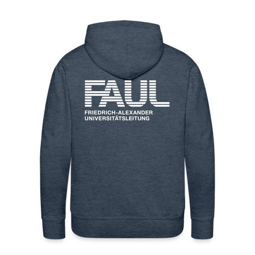 F.A.U.L. - Männer Premium Hoodie