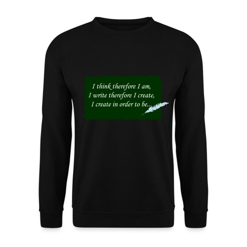 Writing quote - Men's Sweatshirt