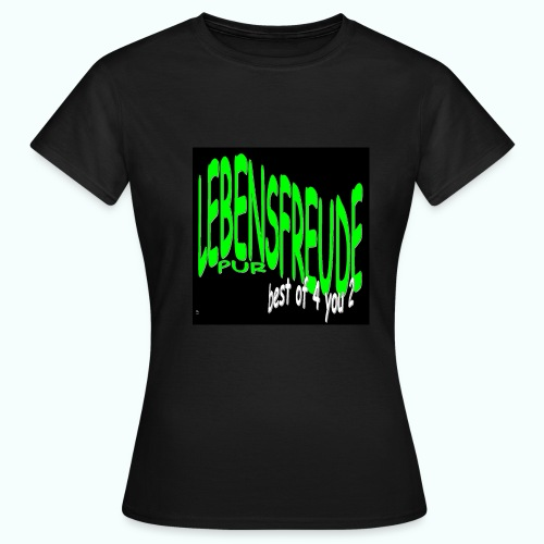 best of for you too - Women's T-Shirt
