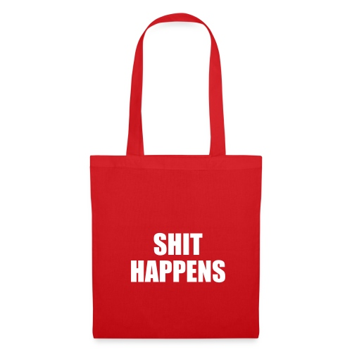 Shit Happens Bag - Tote Bag