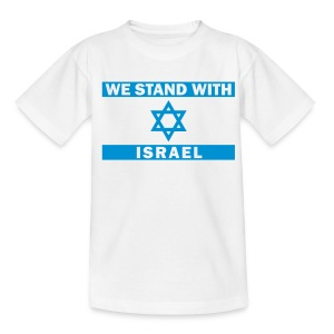 WE STAND WITH ISRAEL - Teenager T-Shirt