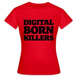 Born Digital - Frauen T-Shirt