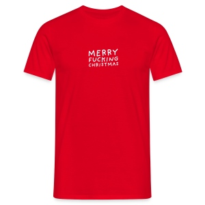 Merry FUCKING Christmas - Männer T-Shirt