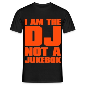 IM NOT A JUKEBOX! - Men's T-Shirt